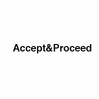 Accept & Proceed